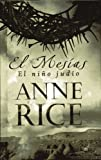 El Mesias, Anne Rice, 9707102888