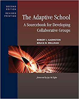 Book The Adaptive School: A Sourcebook for Developing Collaborative Groups