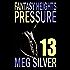 Pressure (Fantasy Heights Book 13)