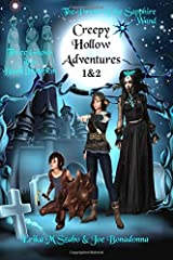 Creepy Hollow Adventures: Three Ghosts in a Black Pumpkin and The Power of the Sapphire Wand Paperback