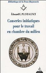 Causeries initiatiques pour le travail en chambre du milieu, tome III : Le Maître