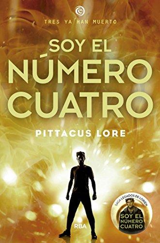 Soy el número cuatro (FICCIÓN YA) (Spanish Edition) by [Lore,