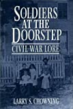 Soldiers at the Doorstep, Larry S. Chowning, 0870335197