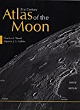 img - for 21st Century Atlas of the Moon by Charles A. Wood (2012-12-01) book / textbook / text book