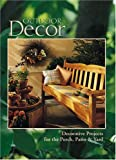 Outdoor Decor, Home Decorating Institute Staff and Creative Publishing International Editors, 0865733864