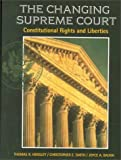 Changing Supreme Court: Constitutional Rights and Liberties
