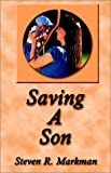 img - for Saving A Son book / textbook / text book