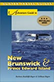img - for Adventure Guide to New Brunswick & Prince Edward Island (Adventure Guide Series) book / textbook / text book