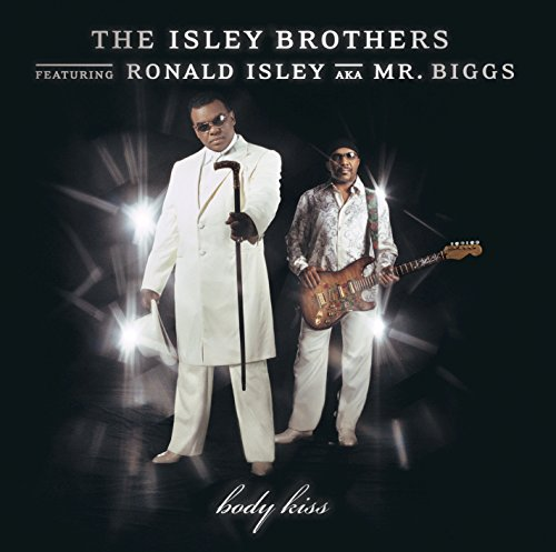 isley brothers body kiss - 4