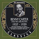 The Chronological Classics: Benny Carter 1937-1939