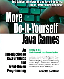 Buy advanced do it yourself java games an introduction to java more do it yourself java games an introduction to java graphics and event solutioingenieria Image collections