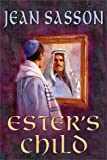Ester's Child, Jean Sasson, 0967673739