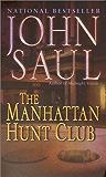 The Manhattan Hunt Club: A Novel