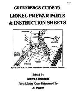 greenberg s guide to lionel prewar parts instruction sheets bruce rh amazon com Lionel Switcher Parts Diagram lionel train parts list
