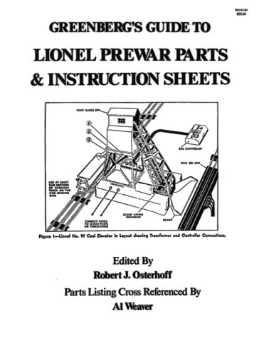 Greenberg's Guide to Lionel Prewar Parts & Instruction Sheets by Brand: Greenberg Pub