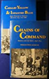 img - for Cavalry Yellow & Infantry Blue, Chains Of Command book / textbook / text book