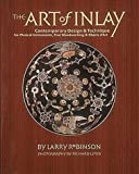 The Art of Inlay, Larry Robinson, 0879303328
