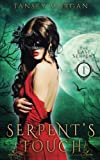 Serpent's Touch: A Reverse Harem Urban Fantasy (The Last Serpent) (Volume 1) by  Tansey Morgan in stock, buy online here