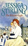 The Welcome Light by Jessica Stirling front cover