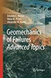 Geomechanics of Failures. Advanced Topics, Alonso, Eduardo E. and Pinyol, Núria M., 9400792271