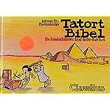 Tatort Bibel: Ein kriminalistisches Bibel-Bilder-Rate-Buch