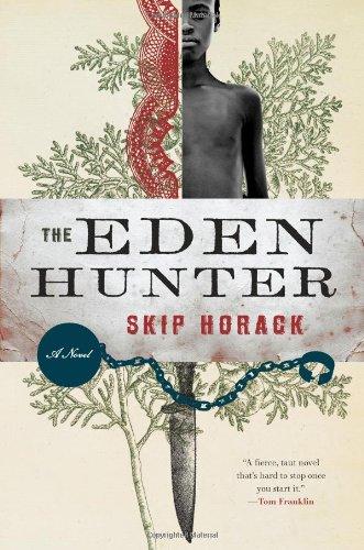 Eden Bread (The Eden Hunter: A Novel)
