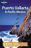 Puerto Vallarta and Pacific Mexico (Regional Travel Guide)