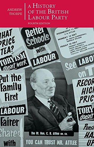 A History of the British Labour Party (British Studies Series)