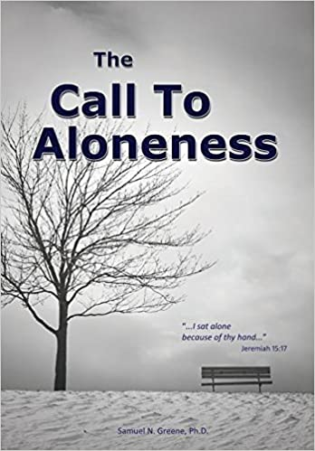 Book The Call To Aloneness by Samuel N Greene (2014-11-25)
