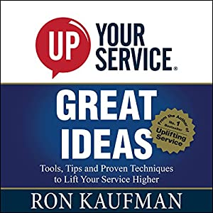 UP! Your Service Great Ideas Audiobook