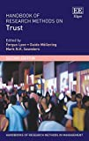 Handbook of Research Methods on Trust: Second Edition (Handbooks of Research Methods in Management series)