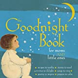 The Goodnight Book for Moms and Little Ones, , 1599620847