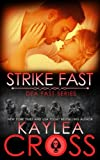 Strike Fast (DEA FAST Series) (Volume 4)