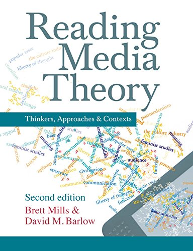 Download Reading Media Theory: Thinkers, Approaches and Contexts Pdf