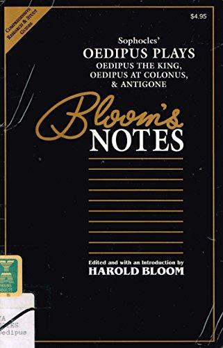 Sophocles' Oedipus Trilogy: Oedipus the King, Oedipus at Colonus, & Antigone (Bloom's Notes)