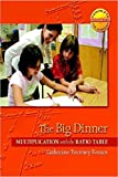 The Big Dinner: Multiplication with the Ratio Table (Contexts for Learning Mathematics, Grades 3-5: Investigating Multipication and Division)