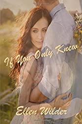 If You Only Knew (And Then Came Love) (Volume 1)