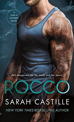 Rocco: A Mafia Romance (Ruin & Revenge Book 3) ()