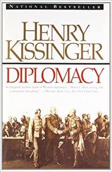 """Diplomacy"" by Henry Kissinger, Ch.1-4 Summary Essay Sample"