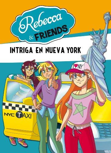 Amazon.com: Intriga en Nueva York (Serie Rebecca & Friends 2 ...