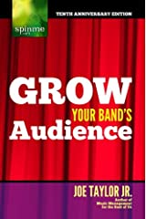 Grow Your Band's Audience Kindle Edition