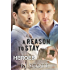A Reason To Stay (Heroes Book 1)