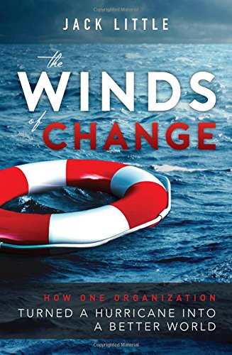 The Winds of Change: How One Organization Turned A Hurricane Into A Better World