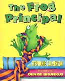 The Frog Principal, Stephanie Calmenson, 0590370707