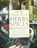 The New Complete Book of Herbs, Spices and Condiments, Carol Ann Rinzler, 0816041520
