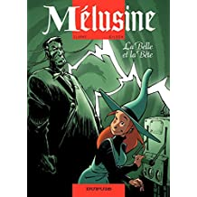 Mélusine – tome 12 - La Belle et la bête (French Edition)