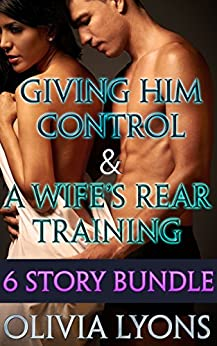 Giving Control Wifes Rear Training ebook