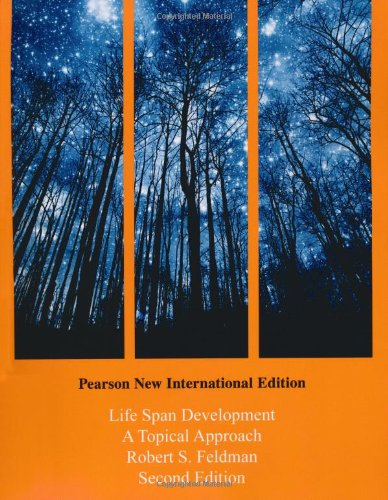 Life Span Development: Pearson New International Edition: A Topical Approach