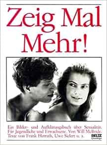Zeig Mal Mehr! by Will McBride: Frank Herrath & Uwe