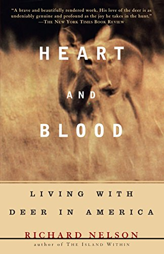 Heart and Blood: Living with Deer in America